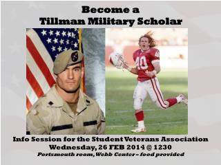 Become a  Tillman Military Scholar