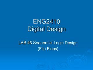 ENG2410  Digital Design