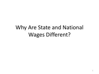 Why Are State and National Wages Different?