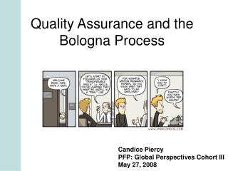 Quality Assurance and the Bologna Process