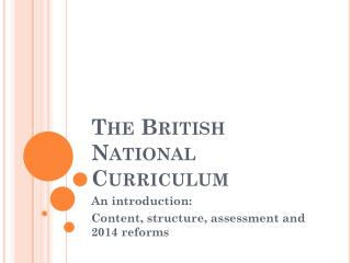 The British National Curriculum
