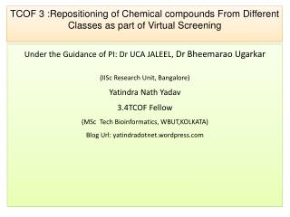 TCOF 3 :Repositioning of Chemical compounds From Different Classes as part of Virtual Screening