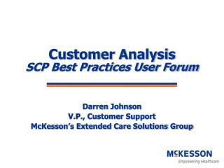 Customer Analysis  SCP Best Practices User Forum