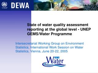 State of water quality assessment reporting at the global level - UNEP GEMS/Water Programme