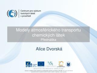 Modely atmosférického transportu chemických látek Přednáška