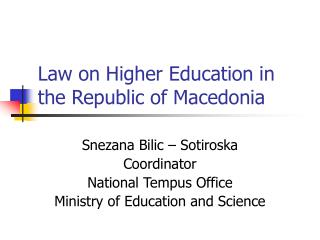 Law on Higher Education in the Republic of Macedonia