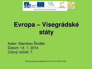 Evropa � Visegr�dsk� st�ty