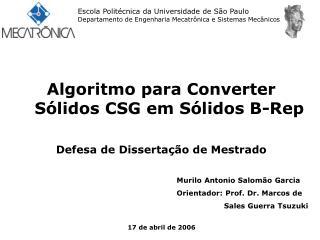 Escola Polit�cnica da Universidade de S�o Paulo