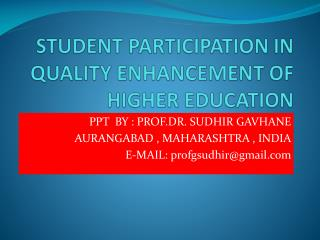 STUDENT PARTICIPATION IN QUALITY ENHANCEMENT OF HIGHER EDUCATION