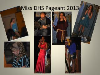 Miss DHS Pageant 2013