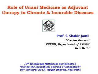 Prof. S.  Shakir  Jamil Director General CCRUM, Department of AYUSH New Delhi