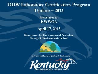 DOW Laboratory Certification Program Update – 2013
