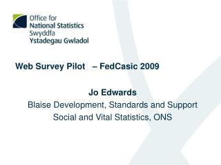 Web Survey Pilot   – FedCasic 2009