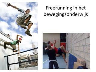 Freerunning in het bewegingsonderwijs
