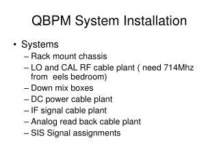 QBPM System Installation