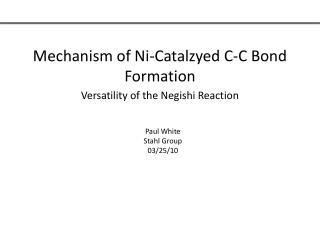 Mechanism of Ni-Catalzyed C-C Bond Formation