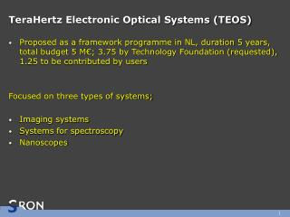 TeraHertz Electronic Optical Systems (TEOS)