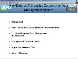 Bay/Delta & Tributaries Cooperative Data Management System