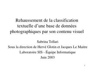 Sabrina Tollari Sous la direction de Hervé Glotin et Jacques Le Maitre