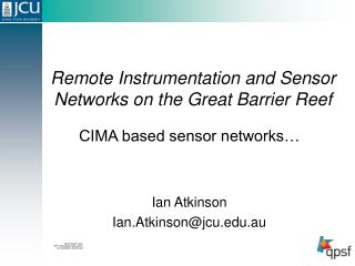 Remote Instrumentation and Sensor Networks on the Great Barrier Reef