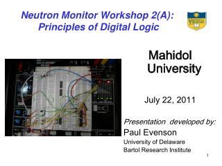 Neutron Monitor Workshop 2(A):  Principles of Digital Logic