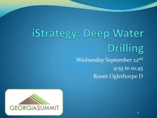 iStrategy: Deep Water Drilling