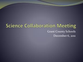 Science Collaboration Meeting