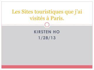 Les Sites  touristiques que j'ai visités  à Paris.