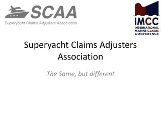 Superyacht  Claims Adjusters Association