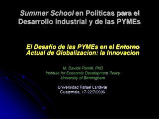 Summer School  en Politicas para el Desarrollo Industrial y de las PYMEs