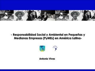 - Responsabilidad Social y Ambiental en Pequeñas y Medianas Empresas (PyMEs) en América Latina-