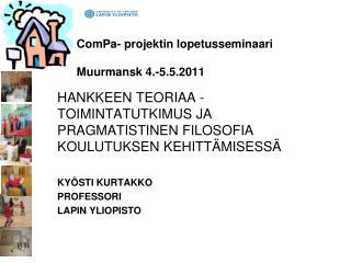 ComPa- projektin lopetusseminaari Muurmansk 4.-5.5.2011