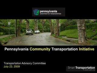 Pennsylvania  Community  Transportation  Initiative