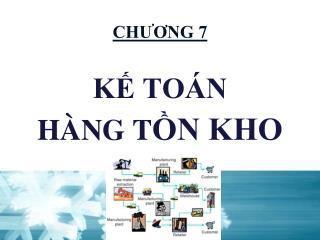 CH??NG 7 K? TO�N  H�NG T ?N KHO