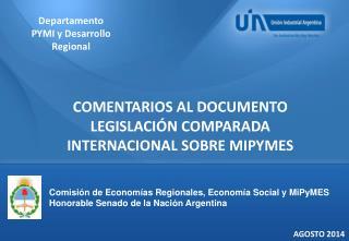 COMENTARIOS AL DOCUMENTO LEGISLACIÓN COMPARADA INTERNACIONAL SOBRE MIPYMES