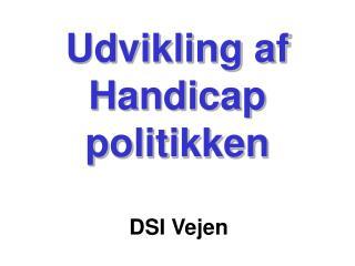 Udvikling af Handicap politikken