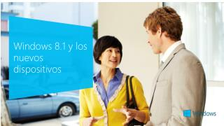 Windows 8.1 y los  nuevos dispositivos