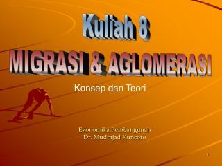 Ekonomika Pembangunan Dr. Mudrajad Kuncoro