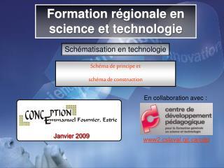 Formation régionale en science et technologie