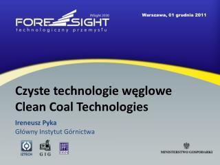 Czyste technologie węglowe Clean Coal Technologies