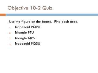 Objective 10-2 Quiz