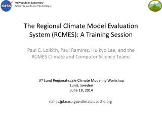 The Regional Climate Model Evaluation System (RCMES): A Training Session
