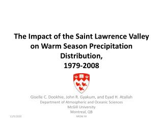 The Impact of the Saint Lawrence Valley on Warm Season Precipitation Distribution,  1979-2008