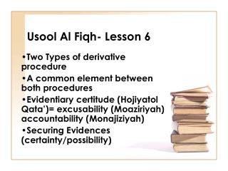 Usool Al Fiqh- Lesson 6