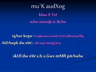 mu`K audXog