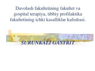 Gastritlar
