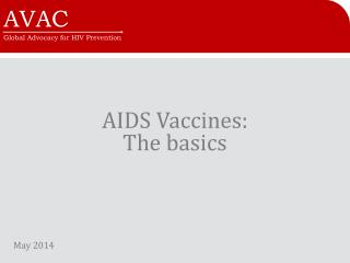 AIDS Vaccines:  The basics