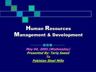 H uman  R esources  M anagement & Development