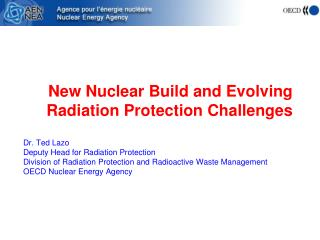 New Nuclear Build and Evolving Radiation Protection Challenges