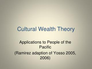 Cultural Wealth Theory